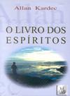 Livro dos Espíritos - Allan Kardec
